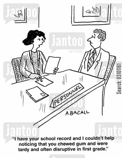 first grade cartoon humor: 'I have noticed your school record and I couldn't help noticing that you chewed gum and were tardy and often disruptive in first grade.'