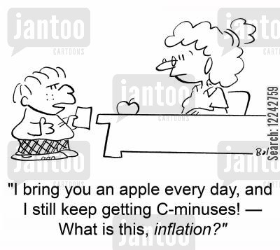 apple for the teacher cartoon humor: 'I bring you an apple every day, and I still keep getting C-minuses! -- What is this, inflation?'