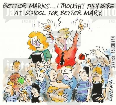 school days cartoon humor: Better marks...I thought they were at school for better marx.