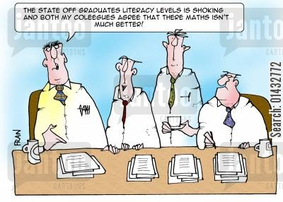 bad grammar cartoon humor: The state off graduates literacy levels is shoking and both my coleegues agree that there maths isn't much better!