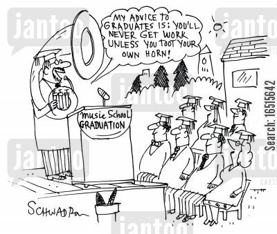 music graduates cartoon humor: 'My advice graduates is you'll never get work unless you toot your own horn.'