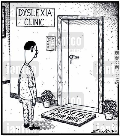 dyslexia cartoon humor:  A Please Wipe Your Feet mat with words mixed up at the Dyslexic clinic.