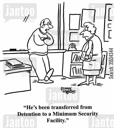 parent's night cartoon humor: Teacher to mother: 'He's been transferred from Detetion to a Minimum Security Facility.'