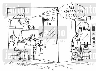 business studies cartoon humor: '...All profits are local.'