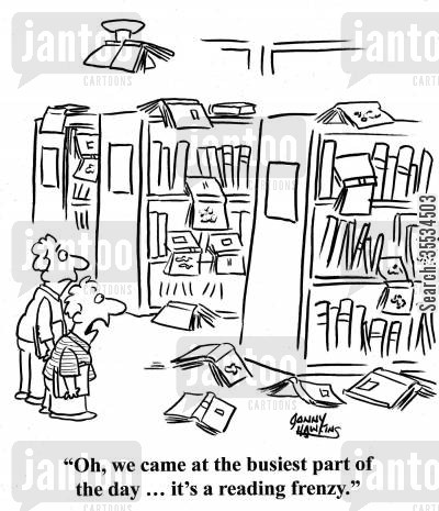 feeding frenzies cartoon humor: Kid to boy in library: 'Oh, we came at the busiest part of the day ... it's a reading frenzy.'
