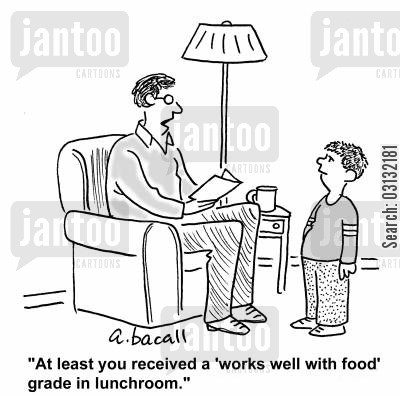 lunchrooms cartoon humor: At least you got a 'works well with food grade' in lunchroom.