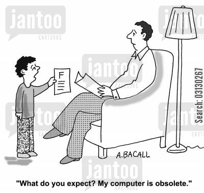 latest technology cartoon humor: My computer is obsolete.