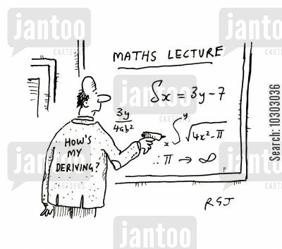 math teacher cartoon humor: How's my deriving?
