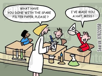 filter papers cartoon humor: What have you done with the spare filter paper, please? I've made you a hat miss!