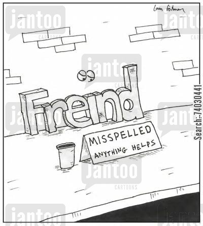 panhandle cartoon humor: 'Misspelled...anything helps'