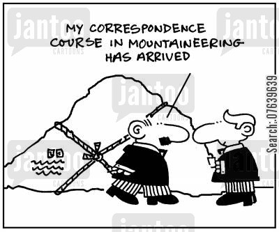 tuition cartoon humor: 'My correspondence course in mountaineering has arrived.'