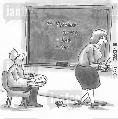 chalkboards cartoon humor: Teacher writes on chalk board: 'No Passing: Notes, Gas, Out'