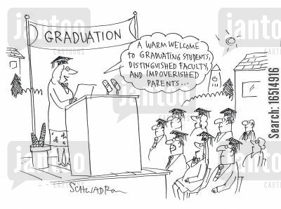 student debts cartoon humor: 'A warm welcome to graduating students, distinguished faculty and impoverished parents...'