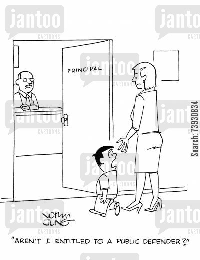 headteachers cartoon humor: 'Aren't I entitled to a public defender?'