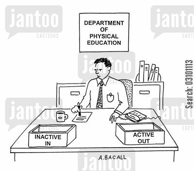 gym teachers cartoon humor: Department of Physical Education.
