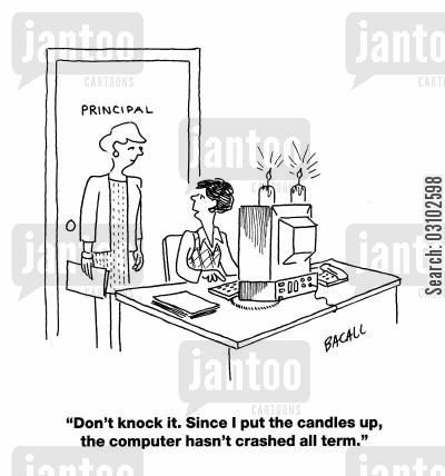 technical problems cartoon humor: 'Don't knock it. Since I put the candles up, the computer hasn't crashed all term.'
