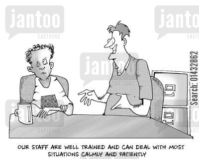 pastoral care cartoon humor: Our staff are well trained and can deal with most situations calmly and patiently.