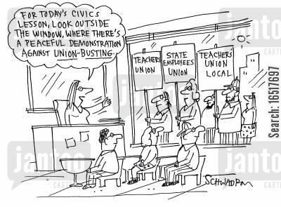 teachers unions cartoon humor: 'For today's civics lesson, look outside the window, where there's a peaceful demonstration against union-busting.'