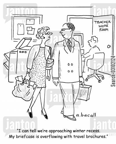 school holidays cartoon humor: 'I can tell we're approaching winter recess. My briefcase is overflowing with travel brochures.'