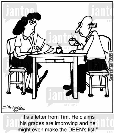 boarding school cartoon humor: It's a letter from Tim. He claims his grades are improving and he might even make the DEEN's list.