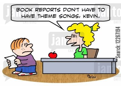 theme songs cartoon humor: 'Book reports don't have to have theme songs, Kevin.'