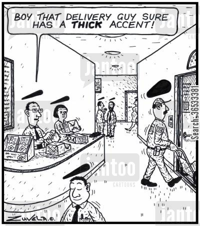 courier cartoon humor: Clerk: 'Boy that Delivery guy sure has a THICK accent!'