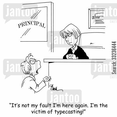 typecasting cartoon humor: 'It's not my fault I'm here again. I'm the victim of typecasting.'