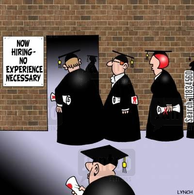 college education cartoon humor: Now Hiring - No Experience Necessary.