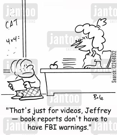 fbi warning cartoon humor: 'That's just for videos, Jeffrey -- book reports don't have to have FBI warnings.'