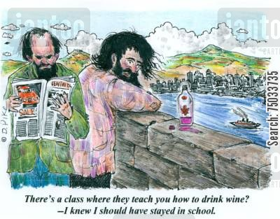 skyline cartoon humor: 'There's a class where they teach you how to drink wine? -- I knew I should have stayed in school.'