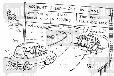 look cartoon humor: 'Accident ahead - get in lane'