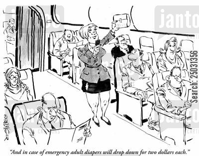 stewards cartoon humor: 'And in case of emergency adult diapers will drip down for two dollars each.'