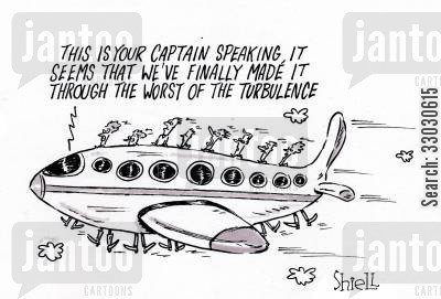 air planes cartoon humor: 'This is your captain speaking, it seems that we've finally made it through the worst of the turbulence'