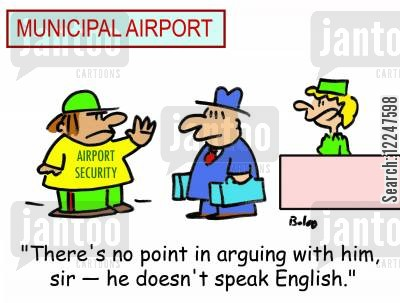 speaking english cartoon humor: 'There's no point in arguing with him, sir he doesn't speak English.'