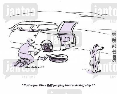 canine cartoon humor: 'You're just like a RAT jumping from a sinking ship!'