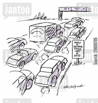 highways cartoon humor: People of low social status next 4 exits.