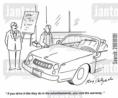 car dealer cartoon humor: 'If you drive it like they do in the advertisements, you void the warranty.'