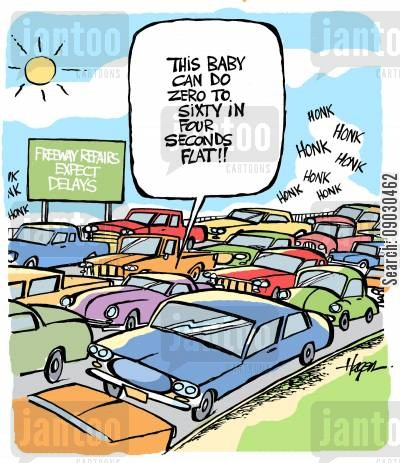 traffic jam cartoon humor: 'This baby can do zero to sixty in four seconds flat!!'