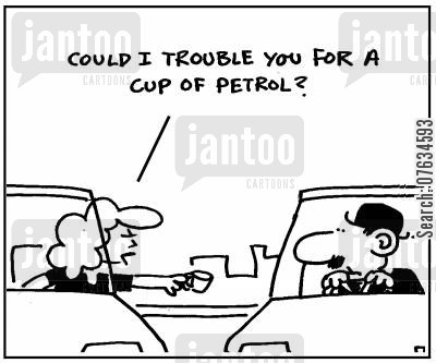 out of gas cartoon humor: Could I trouble you for a cup of petrol?