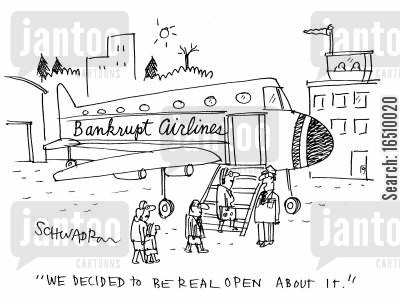 bankrupt airline cartoon humor: Bankrupt Airlines: 'We decided to be real open about it.'