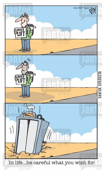 hitching a lift cartoon humor: 'In life... be careful what you wish for'