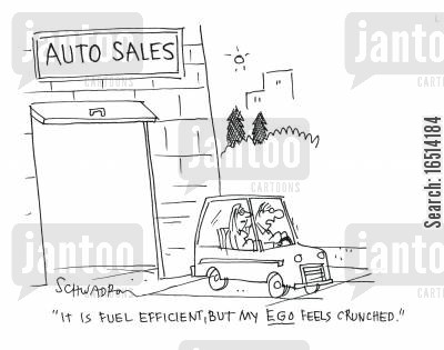 gas guzzler cartoon humor: 'It is fuel efficient, but my ego feels crunched.'