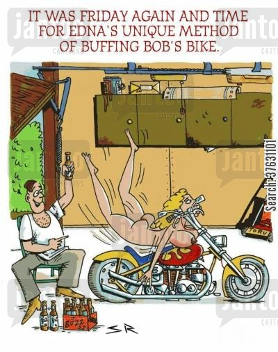 shine cartoon humor: It Was Friday Again And Time For Edna's Unique Method Of Buffing Bob's Bike,