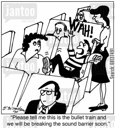 screaming child cartoon humor:  'Please tell me this is the bullet train and we will be breaking the sound barrier soon.'