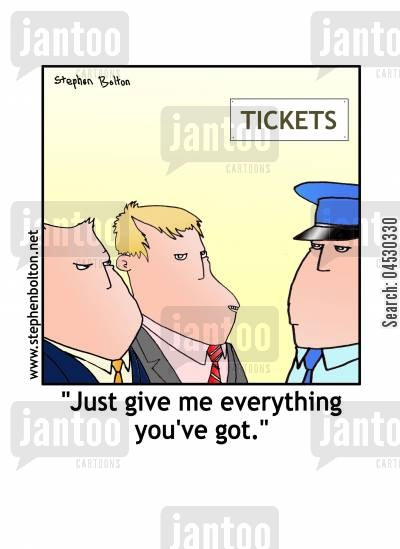 all cartoon humor: 'Just give me everything you've got.'