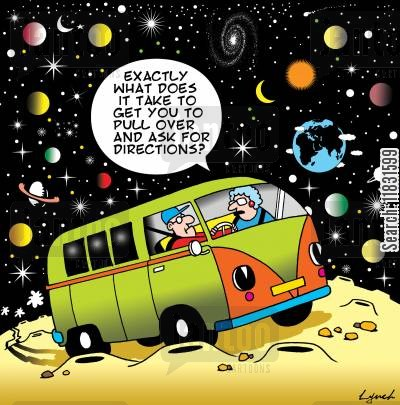 outer space cartoon humor: Exactly what does it take to get you to pull over and ask for directions?