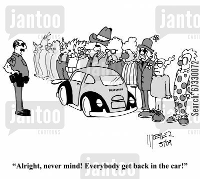 clown car cartoon humor: 'Alright, never mind! Everybody get back in the car!'