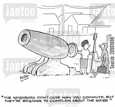 canon cartoon humor: 'The neighbors don't care how you commute, but they're beginning to complain about the noise.'