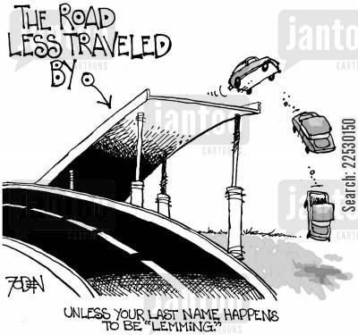 road less travelled cartoon humor: 'Unless your last name happens to be 'Lemming'.'