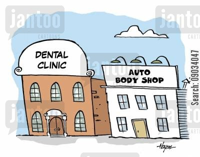 dental clinic cartoon humor: Dental clinic beside body shop.